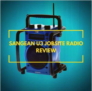 SangSangean U3 jobsite radio reviewean U3 jobsite radio review