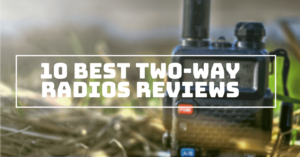 Best Two-Way Radios Reviews