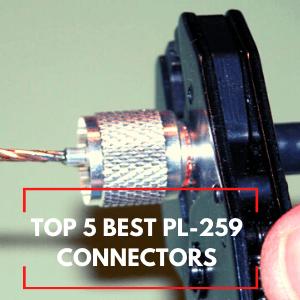 Best PL-259 Connectors